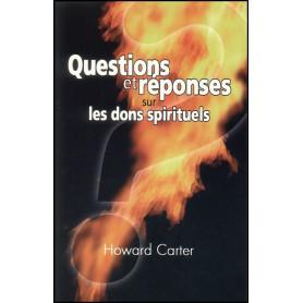 Questions et réponses sur les dons spirituels – Editions Viens et Vois
