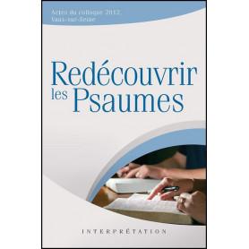 Redécouvrir les Psaumes – Editions Excelsis
