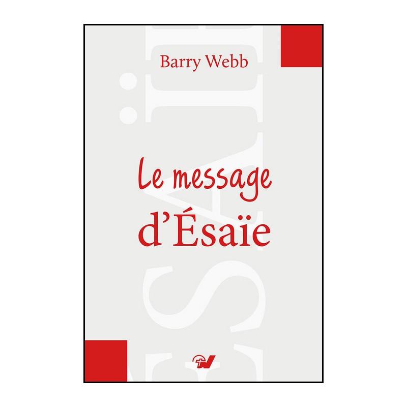Le message d'Esaïe – Editions Grâce et Vérité