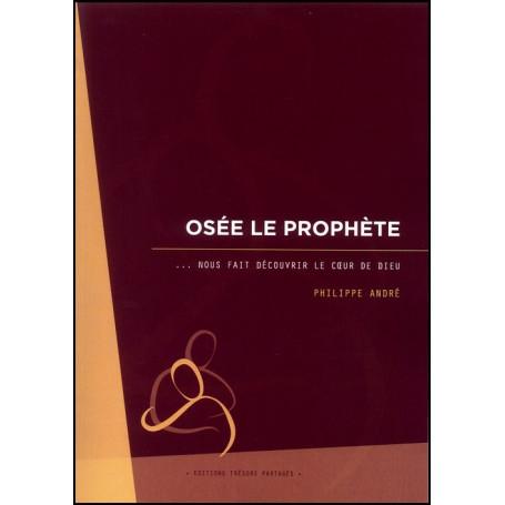 Osée le prophète – Editions Trésors Partagés