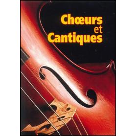 Recueil Choeurs et Cantiques paroles – Editions Viens et Vois