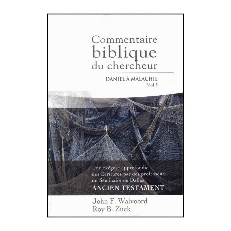 Commentaire biblique du chercheur Vol 5 Daniel à Malachie – Editions Impact