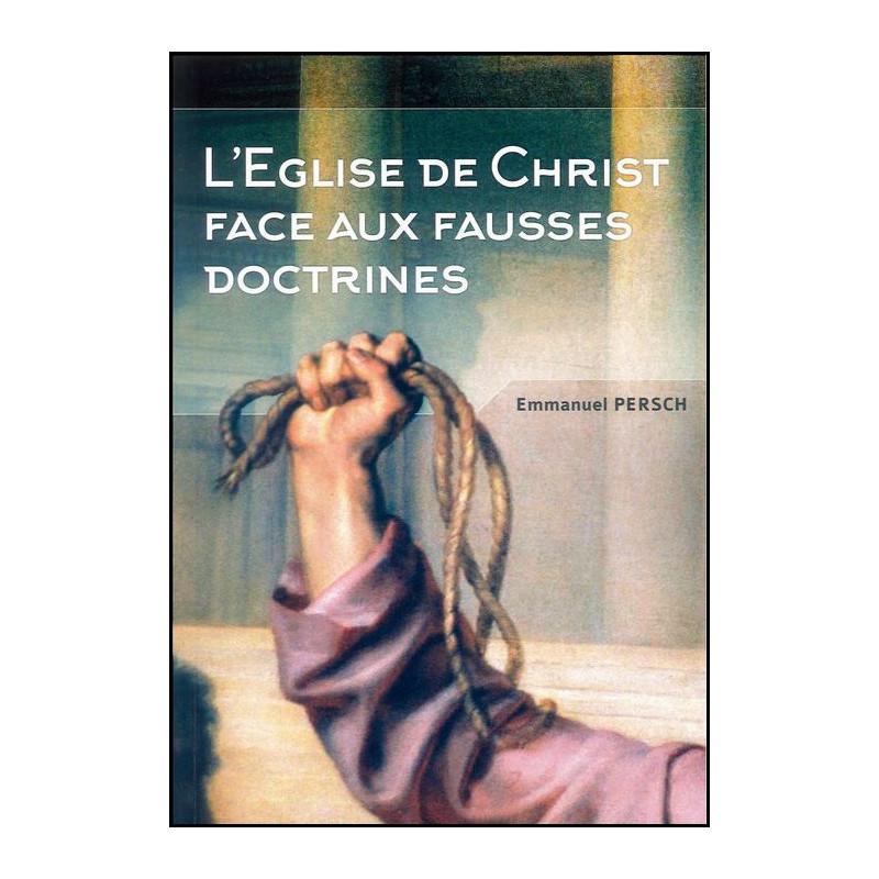 L'Eglise de Christ face aux fausses doctrines – Editions Oasis