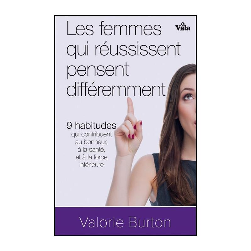 Les femmes qui réussissent pensent différemment – Editions Vida