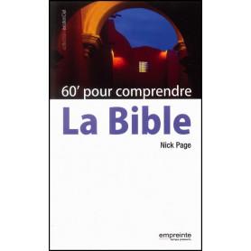 60 minutes pour comprendre la Bible – Nick Page – Editions Empreinte