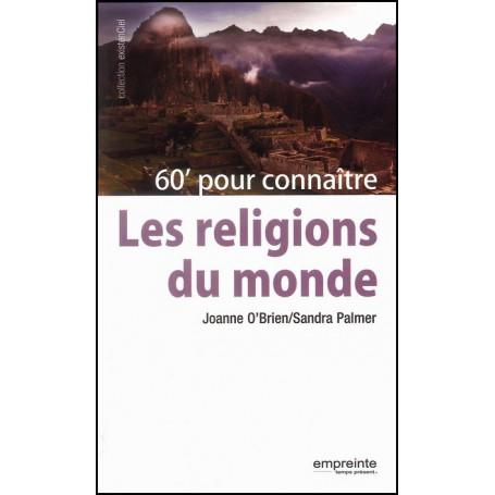 60 minutes pour connaître les religions du monde – Editions Empreinte