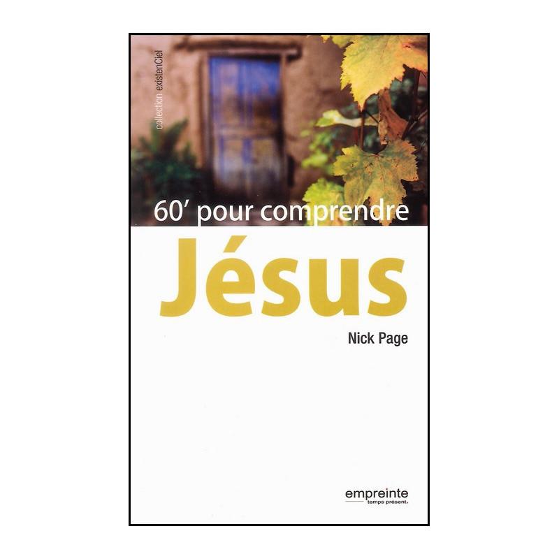 60 minutes pour comprendre Jésus – Editions Empreinte