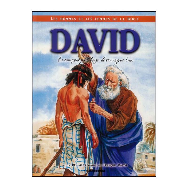 David le jeune berger devenu un grand roi – Editions Omega