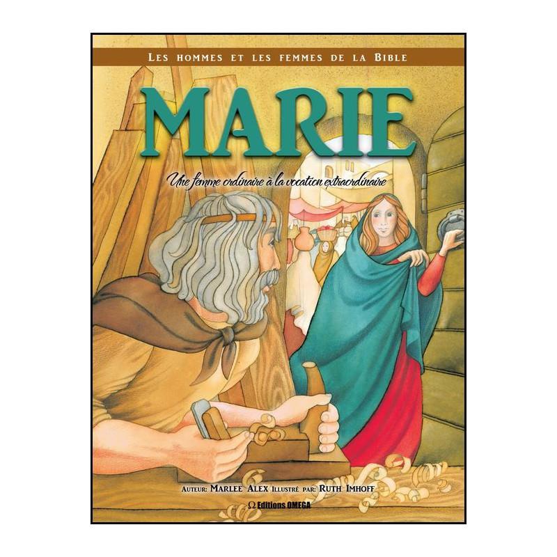 Marie une femme ordinaire à la vocation extraordinaire – Editions Omega