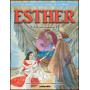 Esther une femme aussi courageuse que belle – Editions Omega