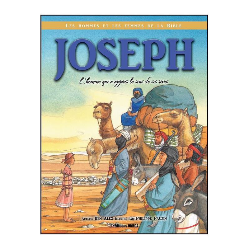 Joseph l'homme qui a appris le sens de ses rêves – Editions Omega