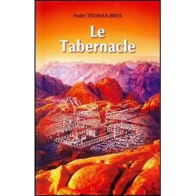 Le Tabernacle - André Thomas-Brès – Editions Viens et Vois