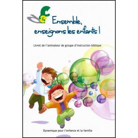 Ensemble enseignons les enfants - Livret DEF – Editions Viens et Vois