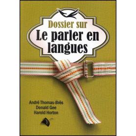 Dossier sur le parler en langues – Editions Viens et Vois