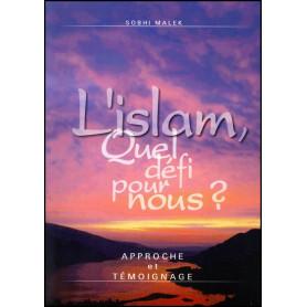 L'islam quel défi pour nous ? – Sobhi Malek – Editions Viens et Vois