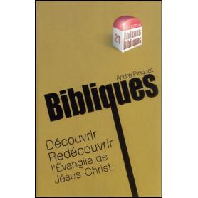Découvrir redécouvrir l'évangile de Jésus-Christ - Jalons Bibliques 21 – Editions Viens et Vois
