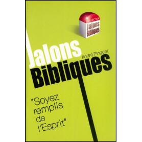 Soyez remplis de l'Esprit - Jalons Bibliques – Editions Viens et Vois