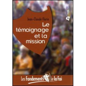 Le témoignage et la mission - Fondements de la foi 6 – Editions Viens et Vois