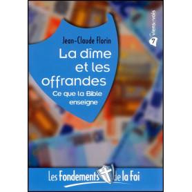 La dîme et les offrandes - Fondements de la foi 7 – Editions Viens et Vois