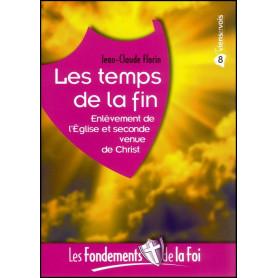 Les temps de la fin - Fondements de la foi 8 – Editions Viens et Vois