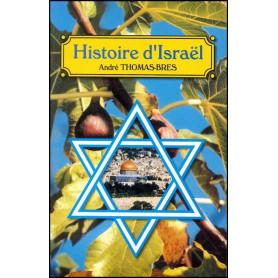 Histoire d'Israël - André Thomas-Bres– Editions Viens et Vois
