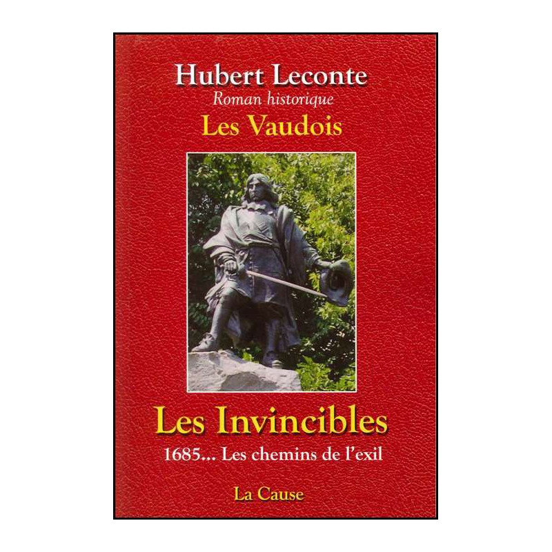 Les Invincibles – Hubert Leconte – Editions La Cause