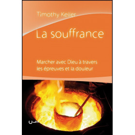 La souffrance - Timothy Keller – Editions Clé