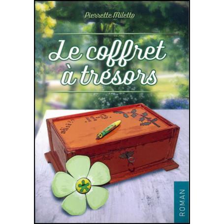 Le coffret à trésors – Pierrette Miletto – Editions Oasis