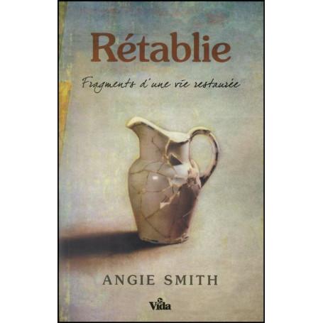 Rétablie – Angie Smith