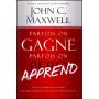 Parfois on gagne parfois on apprend – John C. Maxwell