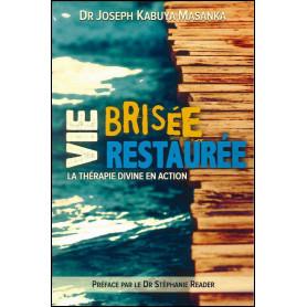 Vie brisée vie restaurée – J. Kabuya Masanka