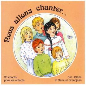 CD Nous allons chanter - Grandjean
