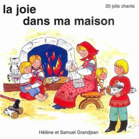 CD Joie dans ma maison - Grandjean