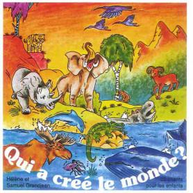 CD Qui a créé le monde - Grandjean
