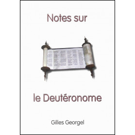 Notes sur le Deutéronome – Gilles Georgel