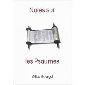 Notes sur les Psaumes – Gilles Georgel