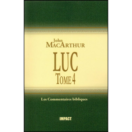 Luc Tome 4 – Commentaire MacArthur – Editions Impact