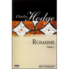 Romains volume 1 - Charles Hodge