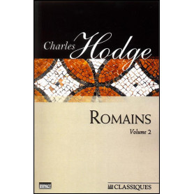 Romains volume 2 - Charles Hodge