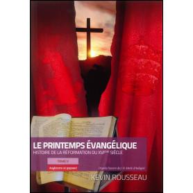 Le printemps évangélique Tome 5 Angleterre et papauté