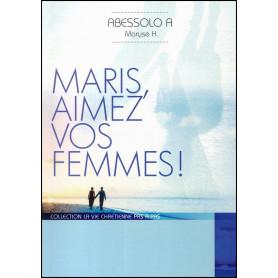 Maris aimez vos femmes ! – Maryse Abessolo