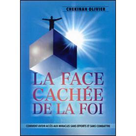 La face cachée de la foi – Chekinah Olivier