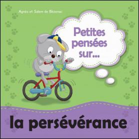 Petites pensées sur la persévérance – Agnès et Salem de Bézenac