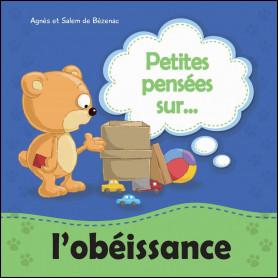 Petites pensées sur l'obéissance – Agnès et Salem de Bézenac