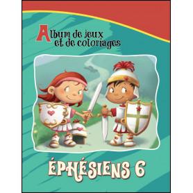 Ephésiens 6 – Album de jeux et de coloriages