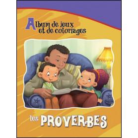 Les Proverbes - Album de jeux et de coloriages