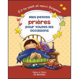Mes petites prières pour toutes les occasions – Agnès et Salem de Bézenac