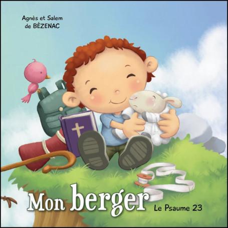 Mon berger - Le Psaume 23 – Agnès et Salem de Bézenac