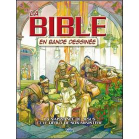 La Bible en bande dessinée - La naissance de Jésus et son ministère