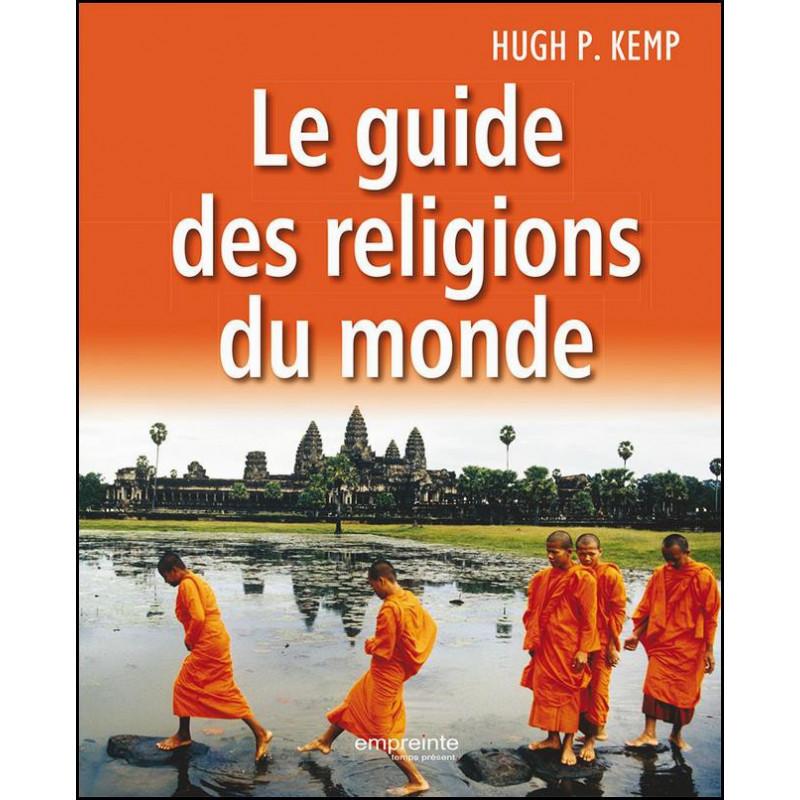 Le guide des religions du monde – Editions Empreinte